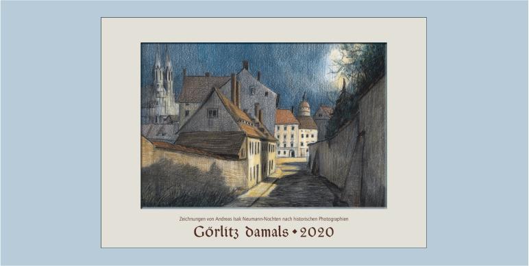 Kunstkalender Görlitz 2020 von Andreas Isak Neumann-Nochten