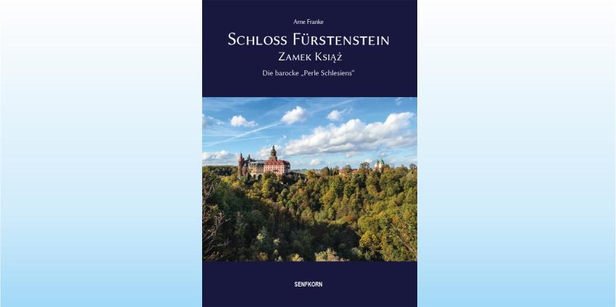 Neue Publikation: Schloss Fürstenstein