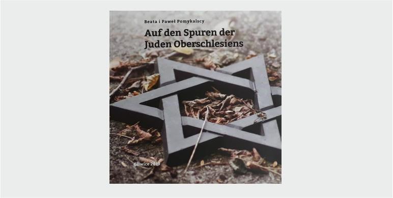Neues Buch über die Juden Oberschlesiens